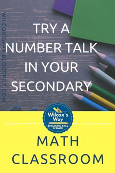 Try a number talk in your secondary math classroom today. Daily 5 Math, Number Talks, Math Talk, Math Graphic Organizers, Framed Words, Secondary Math, Teaching Math, Teaching Ideas, 8th Grade Math