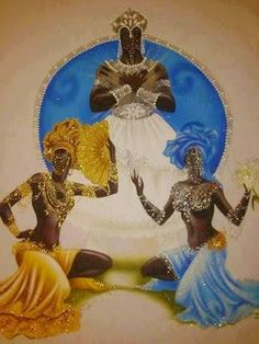 Obatala, Oshun y Yemaya African Mythology, African Goddess, Yemaya Orisha, Oshun Goddess, Yoruba Orishas, Yoruba Religion, Black Love Art, Africa Art, Black Artwork