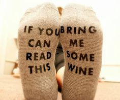 Wine socks, if you can read this bring me wine, funny gift, gag gift, Christmas…
