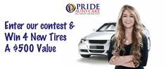Enter to win a set of tires from Pride Auto Care $500 Value! Ends October 31, 2012