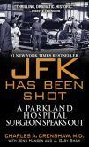 *LIFE & DEATH AT PARKLAND HOSPITAL.... On November 22, 1963, Dr. Charles Crenshaw, an accomplished surgeon, tried to save John F. Kennedy's life -- and then days later, the life of the alleged assassin, Lee Harvey...