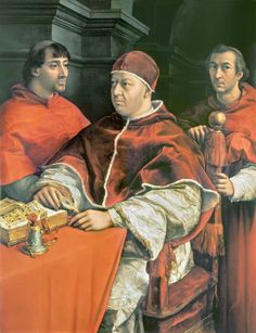 Raphael's Portrait of Leo X with cardinals Giulio de' Medici (later Pope Clement VII) and Luigi de' Rossi, his first cousins, (Uffizi gallery, Florence