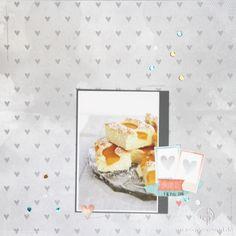 Genieße! Tu's! Also, den Pfirsichkuchen. (Scrapbooking Layout) Scrapabilly Designteamarbeiten Dezember 2014 (Teil 4) inkl. Video