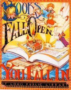 """Books Fall Open, You Fall In"" by Mary Engelbreit"