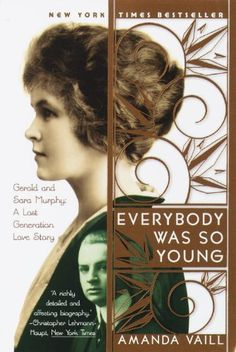 Everybody Was So Young: Gerald and Sara Murphy: A Lost Generation Love Story by Amanda Vaill http://www.amazon.com/dp/0767903706/ref=cm_sw_r_pi_dp_hQnUtb0WT5GQ2NC9
