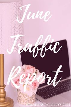 Today on Breakfast at Lilly's I'm sharing my June traffic report. ICYMI: I FINALLY exceeded 10k pageviews and am now working towards my next goal!