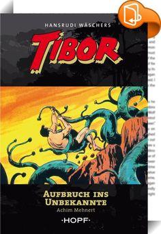 Tibor 7: Aufbruch ins Unbekannte    :  Diese werkgetreue Umsetzung als Roman umfasst den Inhalt des siebten Abenteuers aus den Piccolo-Comicheften 60-80 von Hansrudi Wäscher.  Eine unheimliche Pflanze vertreibt Tibors Freunde, die Ogks, aus ihrer Heimat. Sie wächst ins Unermessliche und droht zu einer Gefahr für die ganze Welt zu werden. Als der Sohn des Dschungels sich ihr entgegenstellt, muss er erkennen, dass das fleischfressende Ungeheuer nicht von der Erde stammt.  Die Pflanze ist...