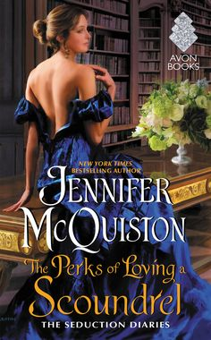 PROMO & EXCERPT: THE PERKS OF LOVING A SCOUNDREL by Jennifer McQuiston