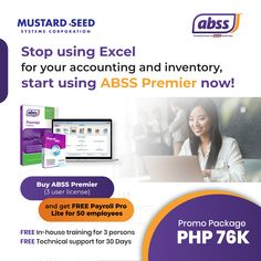 Stop using Excel for your accounting and inventory, start using ABSS Premier now! Package Includes: • 3 user license • FREE Payroll Pro Lite for 50 employees • FREE In-house training for 3 persons • FREE Technical support for 30 Days For more info, CONTACT: Tracey Anne Suzara 8535-7333 loc 354 +63 (977) 653 2841 tracey@mseedsystems.com Free In, Philippines, Accounting, Training, Medium, Business, House, Home, Work Outs