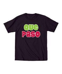 Another great find on #zulily! Black 'Que Paso' Tee - Infant, Toddler & Kids by Ay Caramba #zulilyfinds