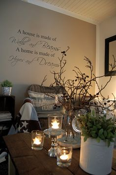 """""""A house is made of watts & beams. A home is made of hopes & dreams."""""""