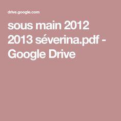 sous main 2012 2013 séverina.pdf - GoogleDrive Google Drive, Maine, Pdf, Desk Pad