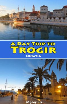 All about Trogir and why it makes from a great day trip from Split #bbqboy #Trogir #Split #Croatia #travel