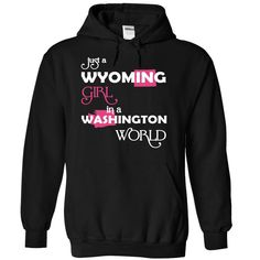 (Wyoming001) Just A ₪ Wyomingt Girl In A Washington ༼ ộ_ộ ༽ WorldIn a/an name worldt shirts, tee shirts