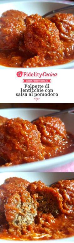 Polpette di lenticchie con salsa al pomodoro