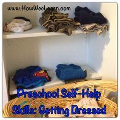 Self-help Skills for Preschoolers: Keep Calm and Get Dressed! How Wee Learn