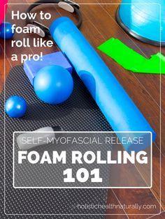 Foam Rolling 101 Helps Lengthen & Release Tension In Your #Muscles.