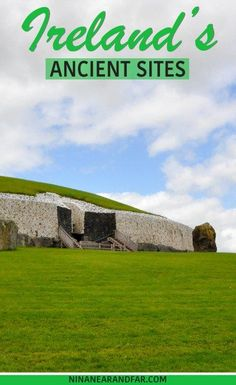Ireland is full of ancient, historical sites. Newgrange is one such monument, a UNESCO heritage site older than stonehenge. This is one of the places you must see in Ireland!