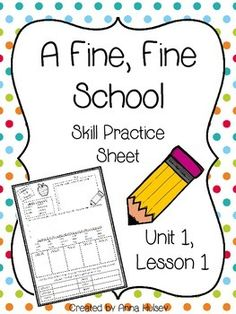 FREE: Skill practice (or homework) sheet for Journeys Third Grade: A Fine, Fine school (Unit 1, Lesson 1)