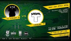 HAPPY MONDAY!  DJ Steady B vs. Casual T WEDNESDAY @ Vulcan Gas Company in Austin  Keine Moniker is our guest judge and dj  #house #trap #dubstep #edm #austin #texas #competition by siliconhillsdj
