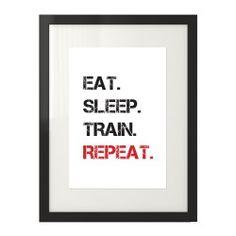 "Plakat ""Eat. Sleep. Train. Repeat."""