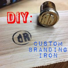 DIY Custom Branding Iron - wondering whether to make my own or pay for one I can use with a wood burner