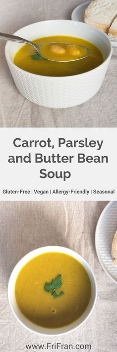 Carrot, Parsley and Butter Bean Soup. Sometimes you just need a simple, easy and delicious soup. A soup to warm you, relax you and comfort you! #GlutenFree #Vegan #AllergyFriendly #Seasonal #AlliumFree #CoconutFree #Soup #CarrotSoup