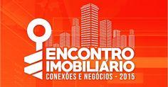 Encontro Imobiliário: Curitiba sedia evento de marketing imobiliário
