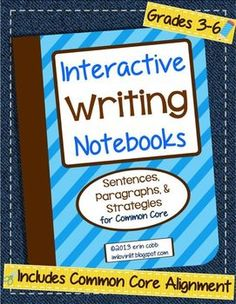 Interactive Writing Notebooks ~ Sentences & Paragraphs for Common Core | Lovin Lit | {3-6}