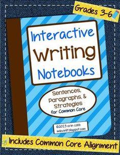 Interactive Writing Notebooks ~ Sentences & Paragraphs for Common Core | Lovin Lit | {3-6}