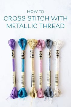 Embroidery Stitches Tutorial How to cross stitch with DMC metallic embroidery floss - Metallic thread can add a lovely sparkle to all kinds of cross stitch and embroidery projects, but It can be a bit challenging to work. Crewel Embroidery Kits, Embroidery Stitches Tutorial, Hand Embroidery Patterns, Ribbon Embroidery, Cross Stitch Embroidery, Embroidery Designs, Knitting Stitches, Dmc Embroidery Floss, Embroidery Scissors