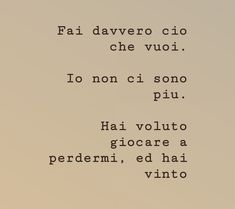 Frasi Fake Love Quotes, Sad Quotes, Life Quotes, Italian Phrases, Italian Quotes, Love Phrases, Love Words, Tumblr, How I Feel