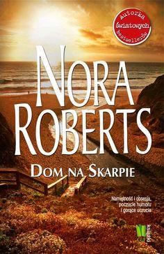 "Nora Roberts ""Dom na skarpie"""