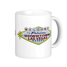 Welcome! Mug - $17.50 - Welcome to Downtown Las Vegas Welcome! Mug - Welcome to Downtown Las Vegas sign on both sides of this mug. Room for text on the bottom of the pictures.