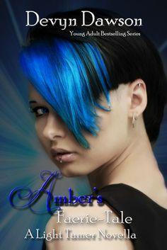 Amber's Faerie Tale (The Light Tamer, #2.5) by Devyn Dawson