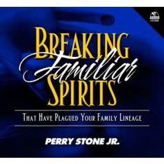 Breaking Familiar Spirits Album - That Have Plagued Your Family Lineage by Perry Stone Perry Stone Books, Great Books, My Books, Free Christian Books, Family Lineage, Talking To The Dead, Self Help, Authors, Prayers