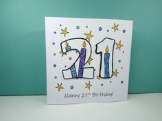 Birthday Card - Happy Birthday - Twenty one today - 21 - handmade cards Happy 15th Birthday, Birthday Cards For Boys, Handmade Birthday Cards, Happy Birthday Cards, Birthday Ideas, Teenage Boy Birthday, Elephant Birthday, Homemade Cards, Craft Shop