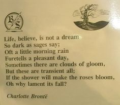 "Excerpt from ""Life,"" a poem by Charlotte Bronte Poetic Words, Morning Rain, Bronte Sisters, Riders On The Storm, Dead Poets Society, Charlotte Bronte, Writing Poetry, Happy Thoughts, Poetry Quotes"