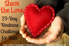Share the Love: 29 Day Kindness Challenge for Kids {includes free printable challenge calendar}