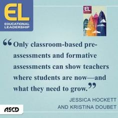 """""""Only classroom-based pre-assessments and formative assessments can show #teachers where students are now- and where they need to grow."""" Read more in this great article on standardized testing."""