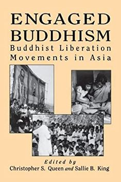 Engaged Buddhism: Buddhist Liberation Movements in Asia (Tradition; 17; Garland Reference): Queen, Christopher S.: 9780791428443: Amazon.com: Books