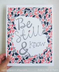 Navy and Coral, Scripture, Bible Verse, Psalms, Be Still and Know,  Inspirational Quote 8 x 10 Art Print. $17.50, via Etsy.