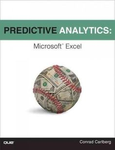 Excel predictive analytics for serious data crunchers! The movie Moneyball made predictive analytics famous: Now you can apply the same techniques to help your business win. You dont need multimillion