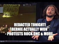 [110] Bernie Actually Won, Protests Rock DNC & more