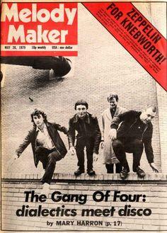 "Gang of Four - ""dialectics meet disco"" (Melody Maker)"