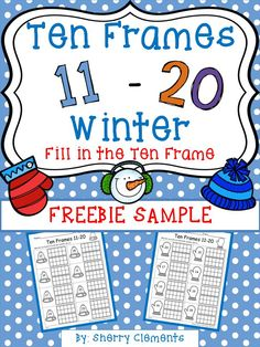 FREEBIE SAMPLE: Ten Frames 11-20 Winter (Fill in the Ten Frames) - kindergarten - first grade - math centers - homework - morning work - minilessons - interventions