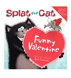 Splat the Cat Funny Valentine Flap Book- fun to read together.