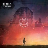 In Return by ODESZA