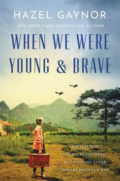"Read ""When We Were Young & Brave A Novel"" by Hazel Gaynor available from Rakuten Kobo. Their motto was to be prepared, but nothing could prepare them for war. The New York Times bestselling author of The. Historical Fiction Novels, We Are Young, Books To Read Online, When Us, Book Club Books, Book Recommendations, Bestselling Author, Audio Books, Brave"