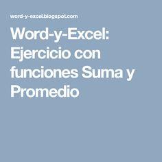 Word-y-Excel: Ejercicio con funciones Suma y Promedio